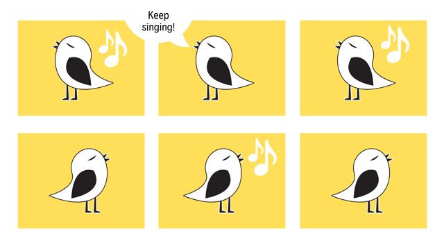 Keep singing like the birds…